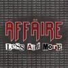 AFFÄIRE - Less Ain't More