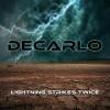 DECARLO - Lightning Strikes Twice