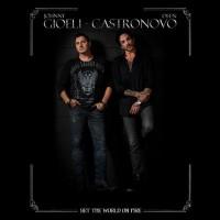 GIOELI / CASTRONOVO - Set The World On Fire