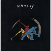 WHAT IF - What If (Japan CD, special edition)