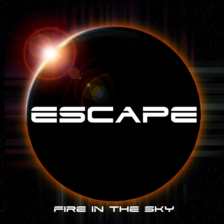 ESCAPE - Fire In The Sky