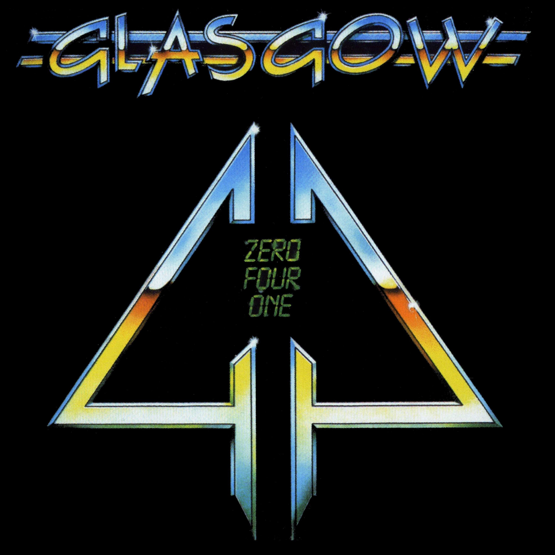 GLASGOW - Zero Four One +1 (digitally remastered)