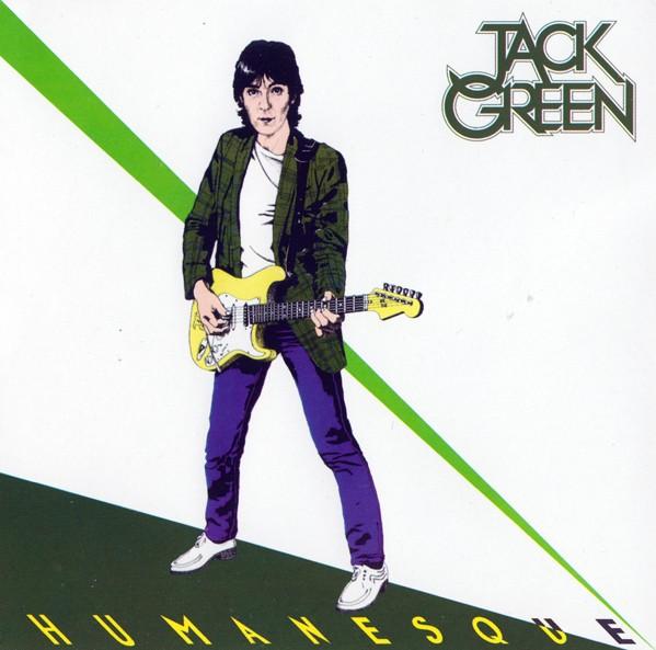 GREEN, JACK - Humanesque (digitally remastered)