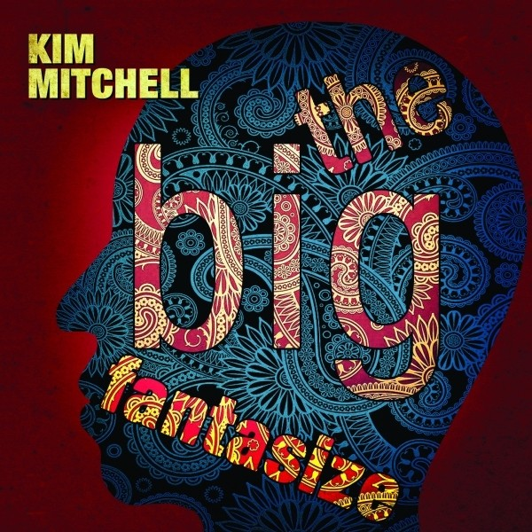 MITCHELL, KIM - The Big Fantasize +4 (digi pack)