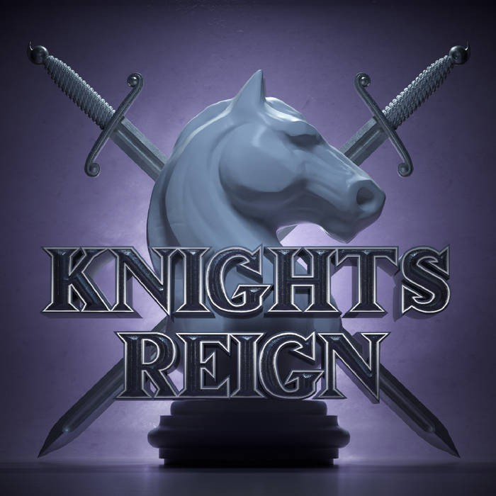KNIGHTS REIGN - Knights Reign +4 (digitally remastered)