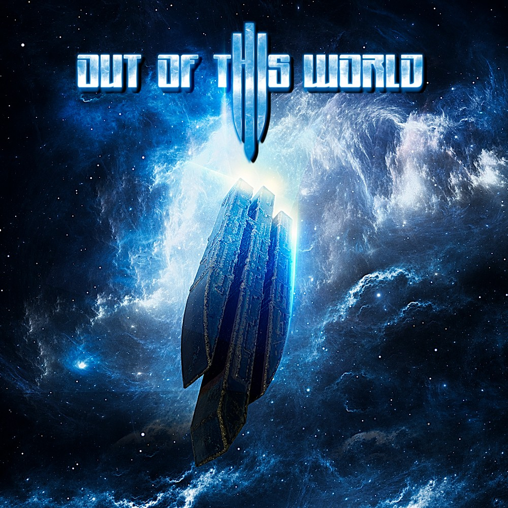 OUT OF THIS WORLD - Out Of This World +4