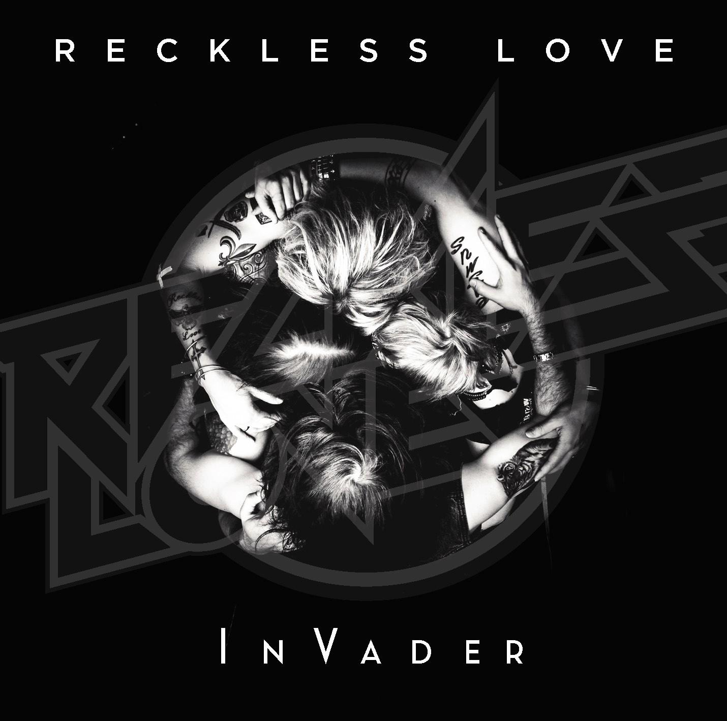 RECKLESS LOVE - InVader
