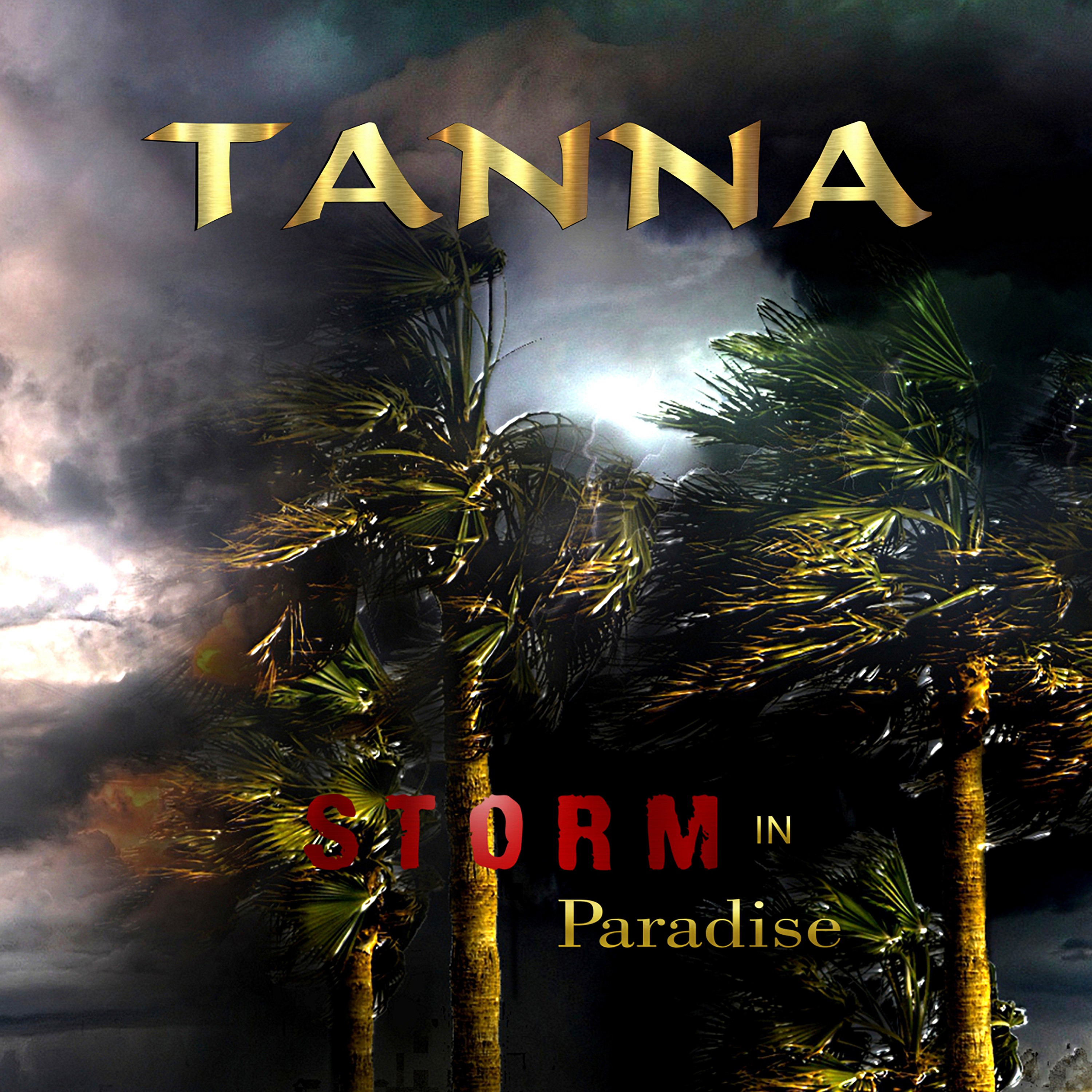 TANNA - Storm In Paradise