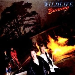 WILDLIFE - Burning (digitally remastered)