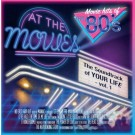 AT THE MOVIES - Movie Hits Of The 80s