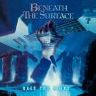 BENEATH THE SURFACE - Race The Night +4 (digitally remastered)