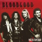 BLOODGOOD - Rock In A Hard Place (digi pack, digitally remastered)