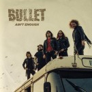 BULLET - Dust To Gold (ltd. edition digi pack)