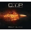 C.T.P. - Point Blank (digi pack)