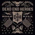 DEAD END HEROES - Roadkill