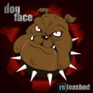 DOGFACE - ReLeashed +2 (digitally remastered)