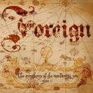 FOREIGN - The Symphony Of The Wandering Jew Pt. II