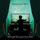 GENEROUS MEN - Through The Eyes Of A Child