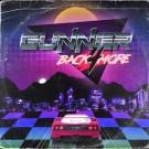 GUNNER - Back 4 More