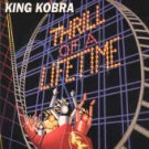 KING KOBRA - Thrill Of A Lifetime +1 (digitally remastered)