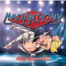MAD ANTHONY - Party Heaven Hell Whatever! (digitally remastered)