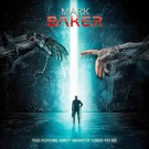 BAKER, MARK - The Future Ain't What It Used To Be