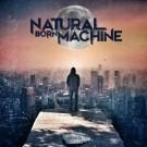 NATURAL BORN MACHINE - Human