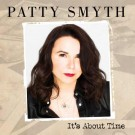 SMYTH, PATTY - It's About Time (digi pack)