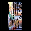 PETRA - This Means War! (digitally remastered)