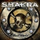 SHAKRA - Mad World (ltd. edition digi pack)