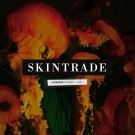 SKINTRADE - Refueled
