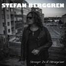 BERGGREN, STEFAN - Stranger In A Strange Land