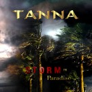 TANNA - Storm In Paradise