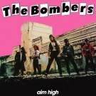 THE BOMBERS - Aim High +3 (digitally remastered)