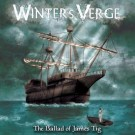 WINTER'S VERGE - The Ballad Of James Tig