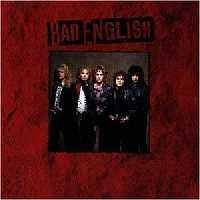 BAD ENGLISH - Bad English +2 (digitally remastered)