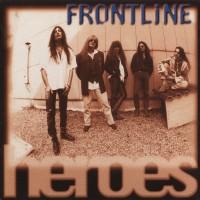 FRONTLINE - Heroes (digitally remastered)
