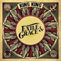 KING KING - Exile & Grace (digi pack)