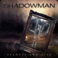 SHADOWMAN - Secrets And Lies