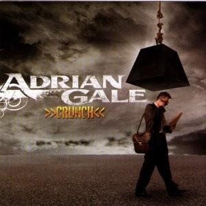 ADRIAN GALE - Crunch