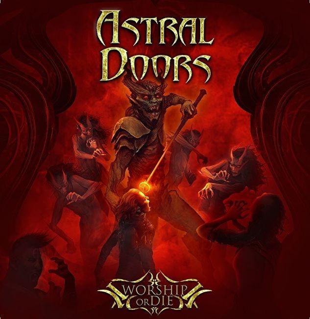 ASTRAL DOORS - Worship Or Die (digi pack)