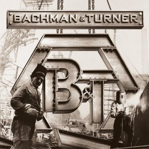 BACHMAN & TURNER - Bachman & Turner (digi pack)