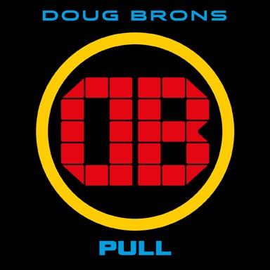 BRONS, DOUG - Pull