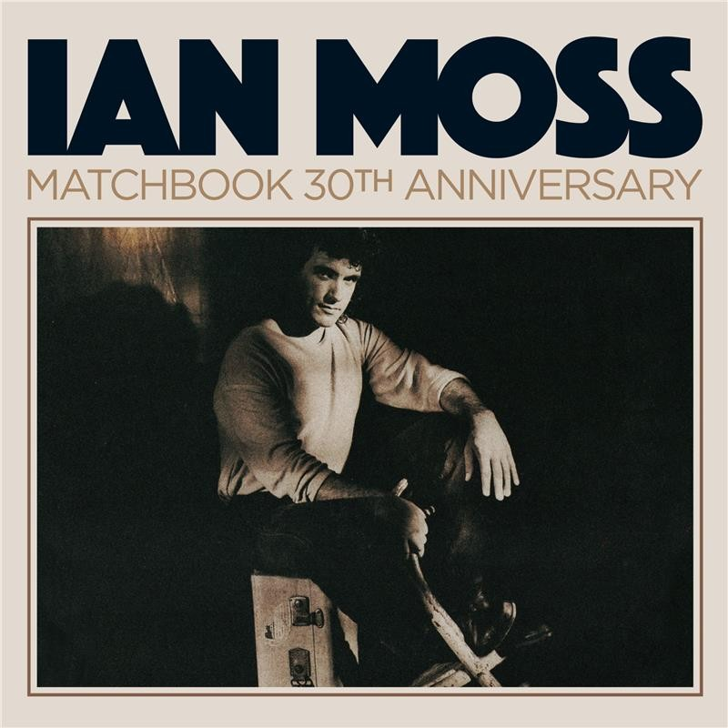 MOSS, IAN - Matchbook 30th anniversary +13  (2 CDs)
