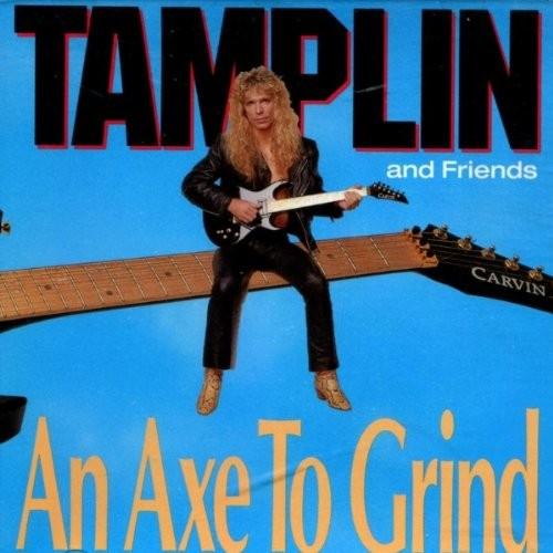 TAMPLIN, KEN & FRIENDS - An Axe To Grind +3 (digitally remastered)