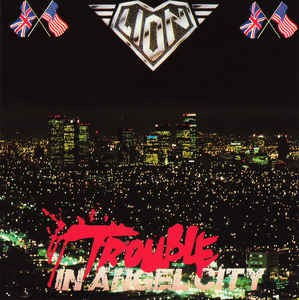 LION - Trouble In Angel City +6 (digitally remastered)