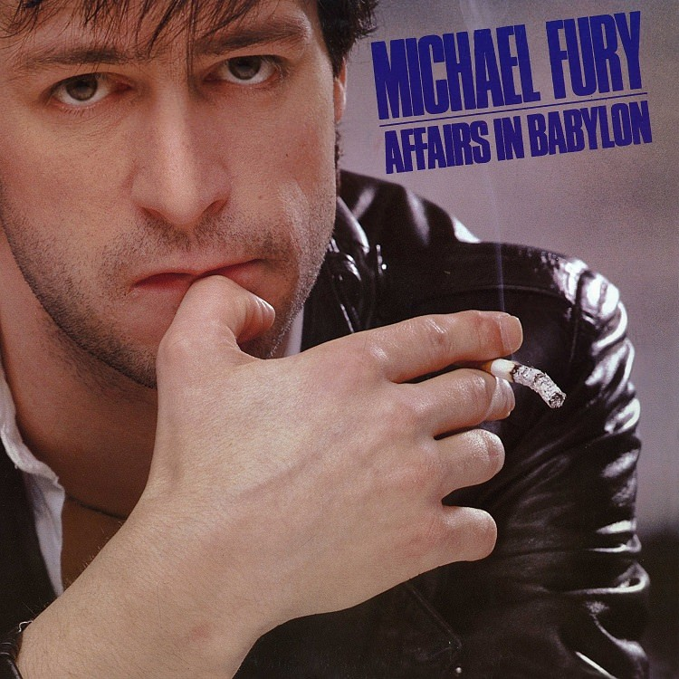 MICHAEL FURY - Affairs In Babylon (digitally remastered)