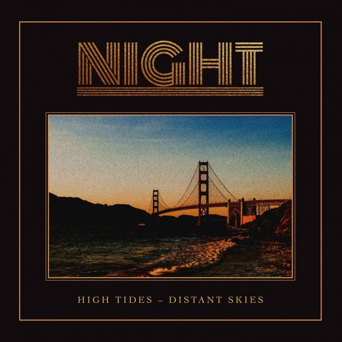 NIGHT - High Tides / Distant Skies (digi pack)
