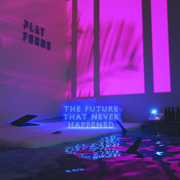 PLATFORMS - The Future That Never Happened