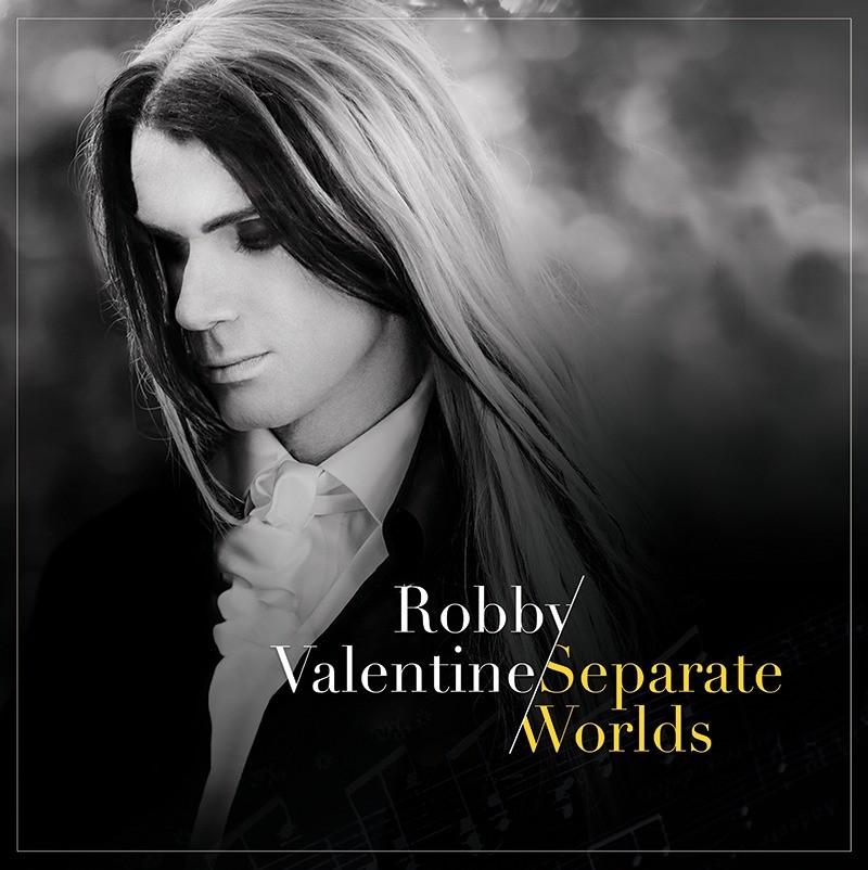 VALENTINE, ROBBY - Separate Worlds